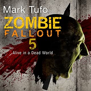 Zombie Fallout 5     Alive in a Dead World              Auteur(s):                                                                                                                                 Mark Tufo                               Narrateur(s):                                                                                                                                 Sean Runnette                      Durée: 11 h et 6 min     9 évaluations     Au global 4,6