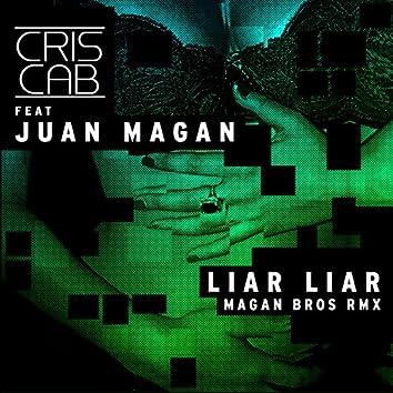 Liar Liar (Magan Brothers Remix) [feat. Juan Magan]