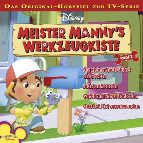 Folge 2 - Die Kleine Quetschi Ist Die Größte / Julietas Monster / Gefahr Im Porzellanladen / Quetschi Ist Verschwunden
