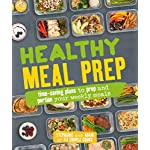 Health Shopping Healthy Meal Prep: Time-saving plans to prep and portion your