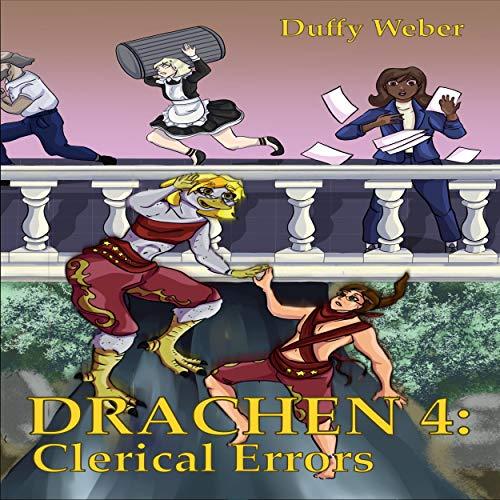 Drachen 4: Clerical Errors Audiobook By Duffy Weber cover art