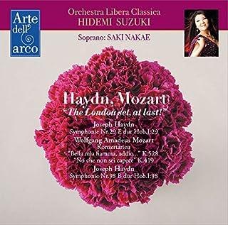 ハイドン : 交響曲 第29番 & 第98番 | モーツァルト : コンサート・アリア (Haydn, Mozart ''The London set, at last!'' / Orchestra Libera Classica | Hide...