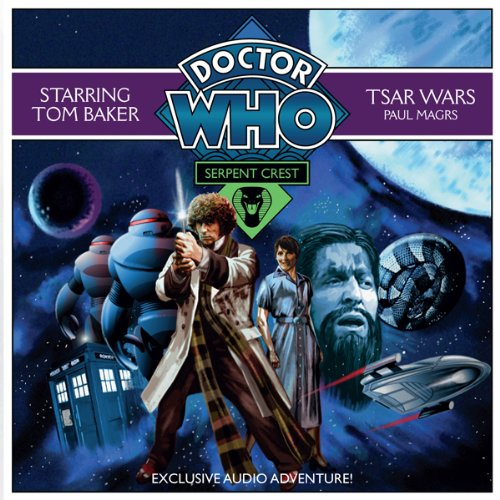 Doctor Who: Serpent Crest Part 1 - Tsar Wars audiobook cover art