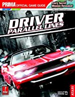 Driver - Parallel Lines: Prima Official Game Guide de Kaizen Media Group