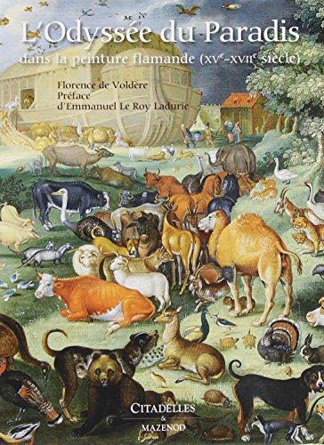 L Odyssée du Paradis dans la peinture flamande (CITAD.HORS COLL)