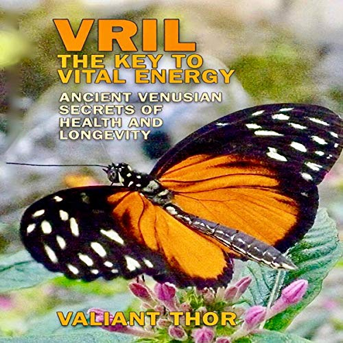 Vril: The Key to Vital Energy audiobook cover art