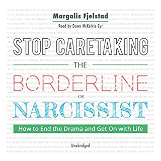 Stop Caretaking the Borderline or Narcissist audiobook cover art