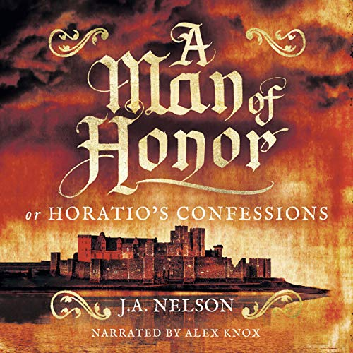 A Man of Honor, or Horatio's Confessions audiobook cover art