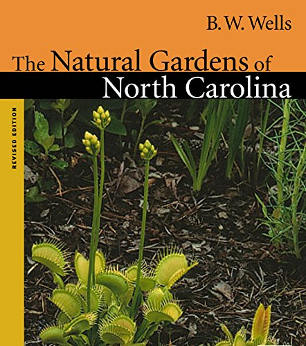 The Natural Gardens of North Carolina (Chapel Hill Books)
