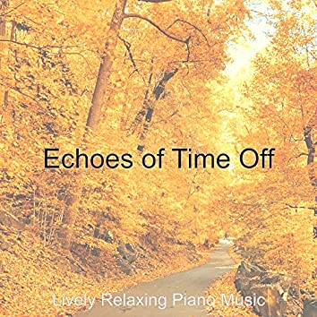 Echoes of Time Off