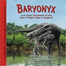 Baryonyx and Other Dinosaurs of the Isle of Wight Digs in England (Dinosaur Find)