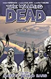 The Walking Dead Vol. 3: Safety Behind Bars (English Edition)
