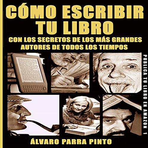 Cómo escribir tu libro [How to Write Your Book] audiobook cover art