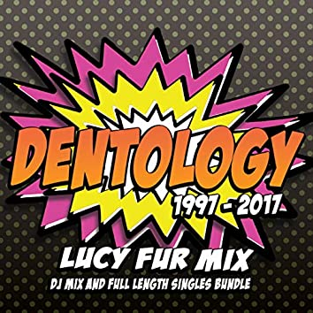 Dentology: 20 Years Of Nik Denton (Mixed by Lucy Fur)
