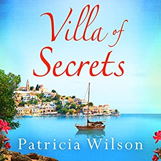 Villa of Secrets                   By:                                                                                                                                 Patricia Wilson                               Narrated by:                                                                                                                                 Lucy Paterson                      Length: 14 hrs and 25 mins     40 ratings     Overall 4.7