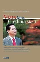 Viata Mea, Credinta Mea 2: My Life, My Faith ¿ (Romanian)
