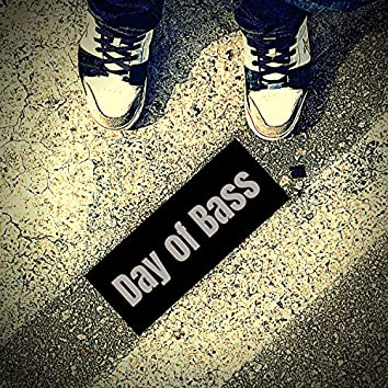 Day of Bass