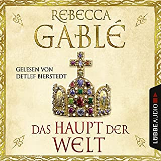 Das Haupt der Welt     Otto der Große 1              By:                                                                                                                                 Rebecca Gablé                               Narrated by:                                                                                                                                 Detlef Bierstedt                      Length: 30 hrs and 39 mins     1 rating     Overall 5.0