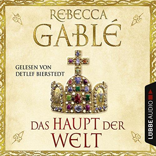 Das Haupt der Welt audiobook cover art