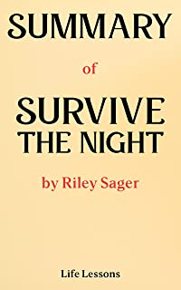 Summary of Survive The Night: A Novel by Riley Sager (English Edition)