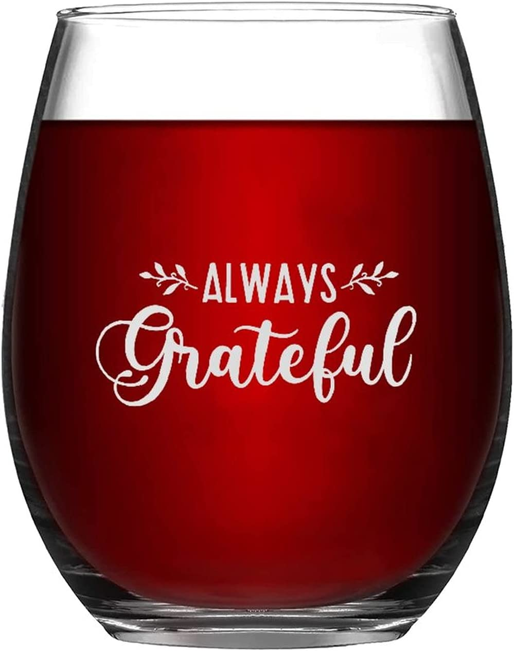 Stemless Indefinitely Wine Glass Always Limited time trial price Glasses Thanksgiving Autumn Grateful