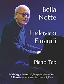 Bella Notte Ludovico Einaudi: Piano Tab with Note Letters &a