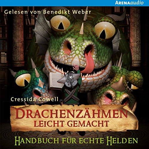 Handbuch für echte Helden (Drachenzähmen leicht gemacht 6) audiobook cover art