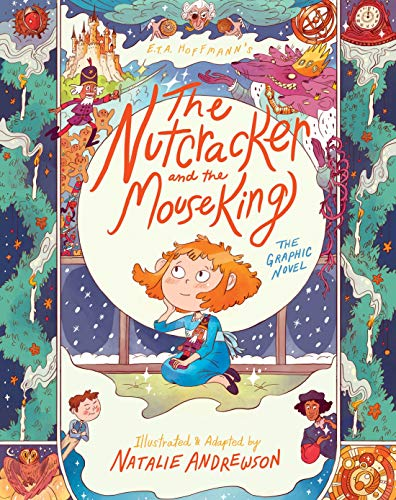 The Nutcracker and the Mouse King: The Graphic Novel