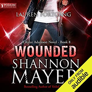 Wounded     Rylee Adamson, Book 8              By:                                                                                                                                 Shannon Mayer                               Narrated by:                                                                                                                                 Lauren Fortgang                      Length: 7 hrs and 33 mins     153 ratings     Overall 4.7