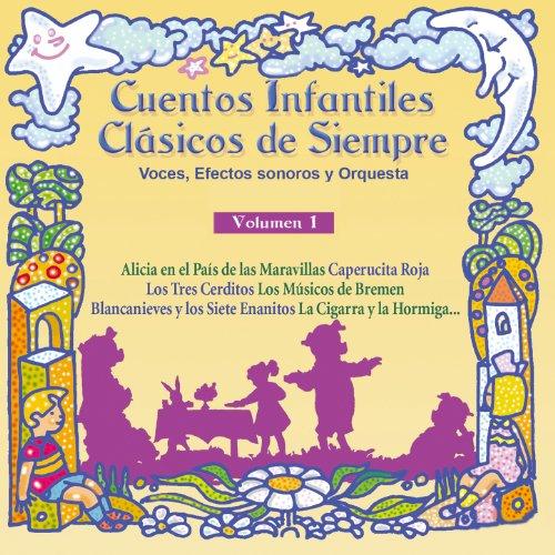 Cuentos Infantiles Clásicos de Siempre, Vol. 1
