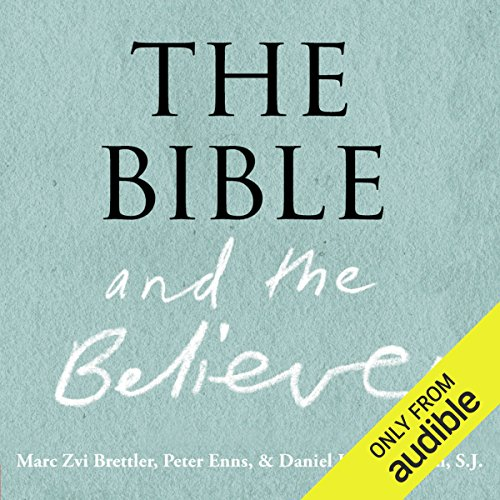 The Bible and the Believer     How to Read the Bible Critically and Religiously              By:                                                                                                                                 Marc Zvi Brettler,                                                                                        Peter Enns,                                                                                        Daniel J. Harrington                               Narrated by:                                                                                                                                 Robert Blumenfeld                      Length: 6 hrs and 37 mins     27 ratings     Overall 3.9