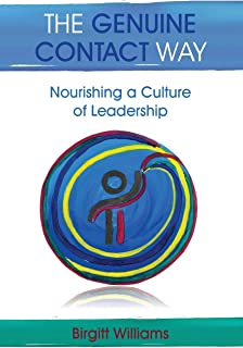 The Genuine Contact Way: Nourishing a Culture of Leadership