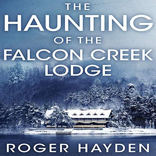 Couverture de The Haunting of the Falcon Creek Lodge