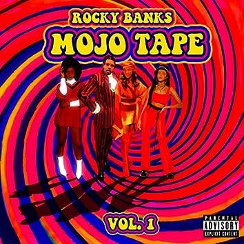 Mojo Tape Vol. 1