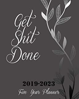 """Get Shit Done 2019-2023 Five Year Planner: Silver Tree Cover, 8"""" x 10"""" Five Year 2019-2023 Calendar Planner, Monthly Calen..."""
