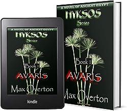 Hyksos Series, Book 1: Avaris: A Novel of Ancient Egypt