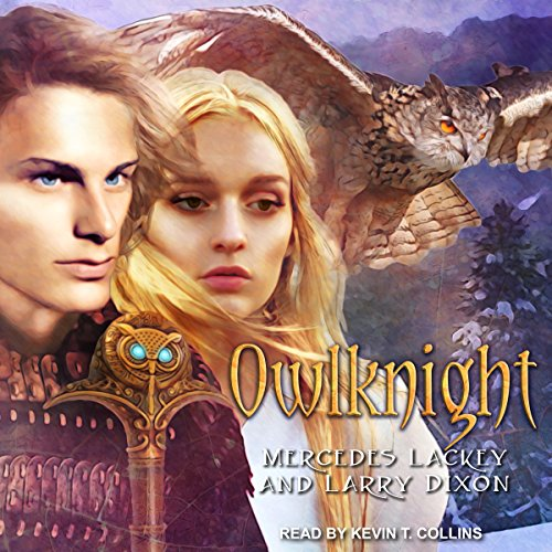 Owlknight     Owl Mage Trilogy, Book 3              By:                                                                                                                                 Mercedes Lackey,                                                                                        Larry Dixon                               Narrated by:                                                                                                                                 Kevin T. Collins                      Length: 14 hrs and 27 mins     4 ratings     Overall 4.5