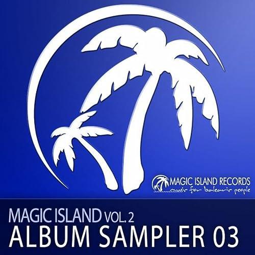 Magic Island Vol  2 (Album Sampler 03) by Various artists on Amazon