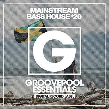 Mainstream Bass House '20