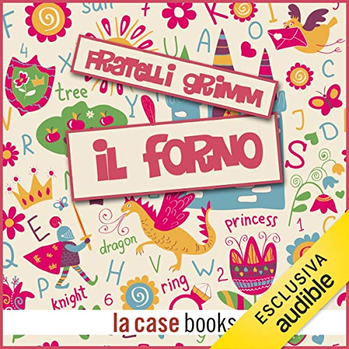 Il forno audiobook cover art