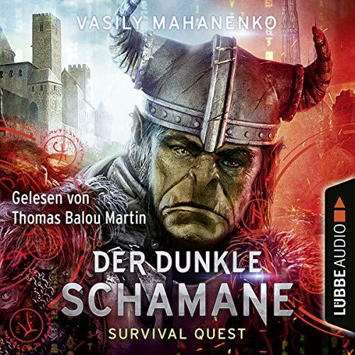 Der dunkle Schamane: Survival Quest 2