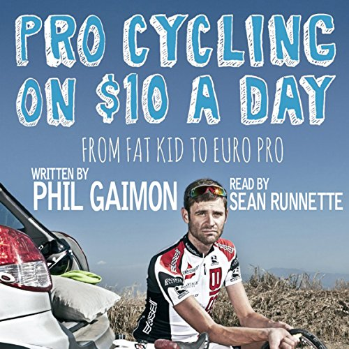 Pro Cycling on $10 a Day audiobook cover art