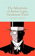 The Adventures of Arsène Lupin, Gentleman-Thief (Macmillan Collector's Library Book 314) (English Edition)