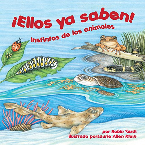 ¡Ellos ya saben! Instintos de los animales [They Already Know! Animal Instincts] copertina