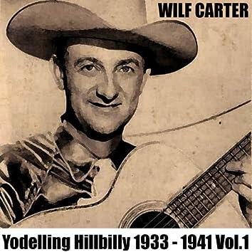 Yodelling Hillbilly: 1933 - 1941, Vol. 1