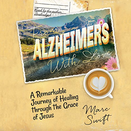 From Alzheimer's with Love audiobook cover art