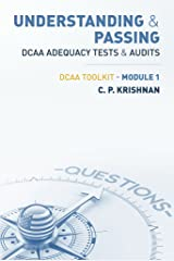 Understanding & Passing DCAA Adequacy Tests & Audits: DCAA ToolKit - Module 1 Kindle Edition