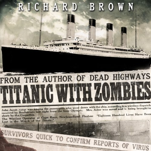 Titanic with ZOMBIES audiobook cover art