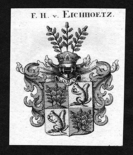 Eichhoetz - Eichholz Eichholtz Wappen Adel coat of arms heraldry Heraldik Kupferstich