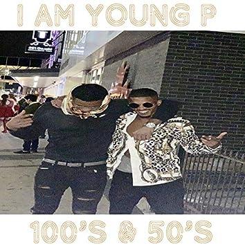 100's & 50's